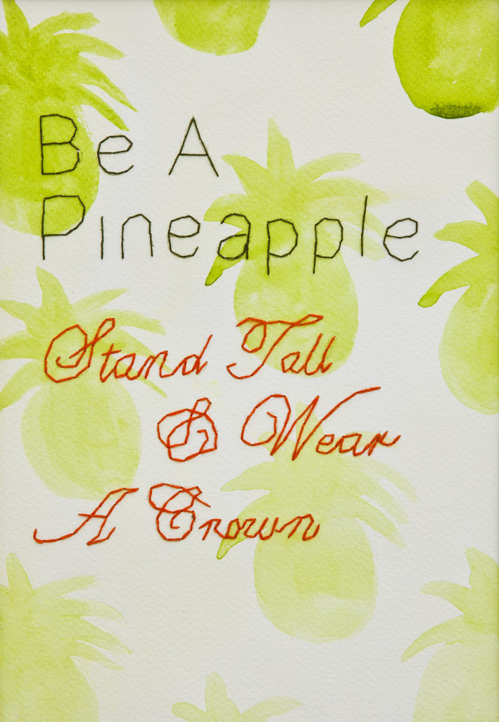 Be A Pineapple...